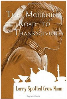 The Mourning Road to Thankgiving